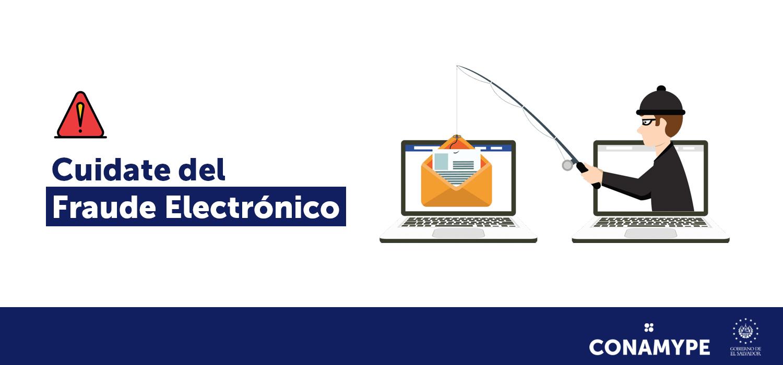 No caigas en fraudes electrónicos